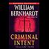 Criminal Intent (Ben Kincaid series Book 11)