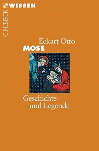 Mose: Geschichte und Legende