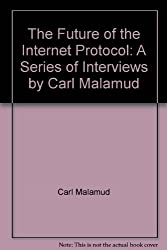 Future of the Internet Protocol