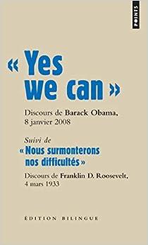 """"""" Yes we can """". Discours de Barack Obama, candidatà la présidence des Etats-Unis, à Nashua"""