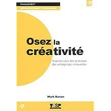 Osez la créativité