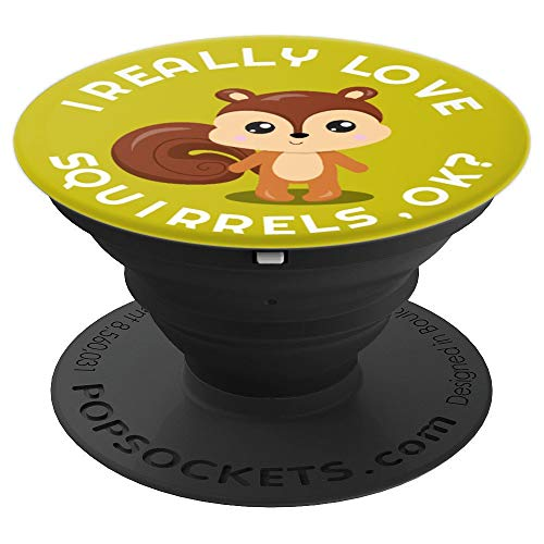 I really love squirrel cell phone grip holder for kids women - PopSockets Grip and Stand for Phones and Tablets