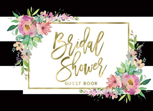 Bridal Shower Guest Book: Elegant Black and White Stripes Pink Floral Guest Book And Gift Log
