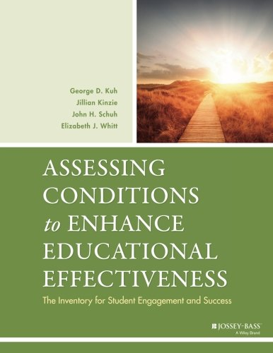 Assessing Conditions to Enhance Educational Effectiveness: The Inventory for Student Engagement and Success