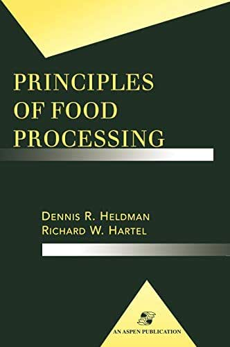 Principles of Food Processing (Food Science Text Series)