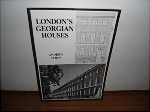 London's Georgian houses by Andrew Byrne (1986-08-02)