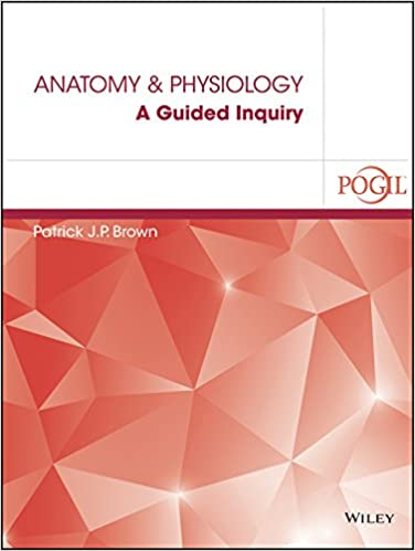 Amazon anatomy and physiology a guided inquiry 9781119175254 anatomy and physiology a guided inquiry 1st edition fandeluxe Gallery