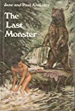 The Last Monster, Jane Annixter and Paul Annixter, 0152436146
