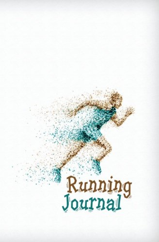 Download Running Journal: 120-page Running Journal Log Book to Record Your Marathon Progress (5.25 x 8 Inches / White) pdf