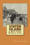Staten Island: A Walk Down Memory Lane