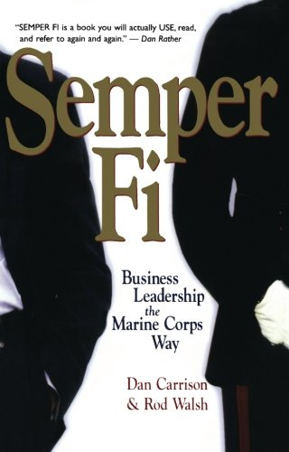 semper-fi-business-leadership-the-marine-corps-way