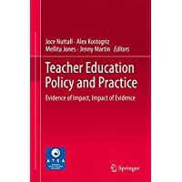 Teacher Education Policy and Practice: Evidence of Impact, Impact of Evidence