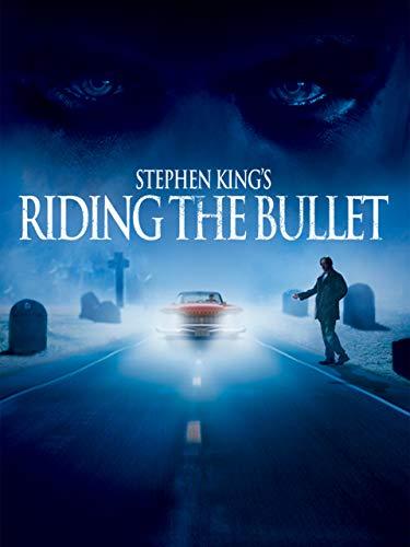 Riding Bullet - Stephen King's Riding the Bullet