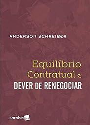 Equilíbrio Contratual e Dever de Renegociar