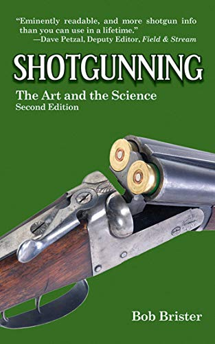 Shotgunning: The Art and the Science ()