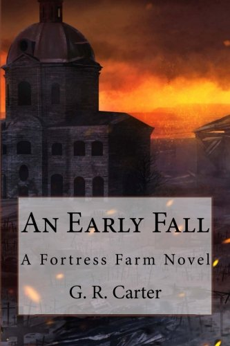 An Early Fall: A Fortress Farm Novel (Volume 5) ebook