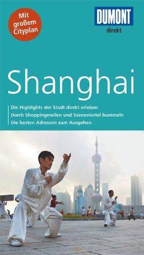 DuMont direkt Reiseführer Shanghai: Mit großem Cityplan