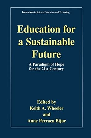 Amazon.com: Education for a Sustainable Future: A Paradigm