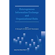 Heterogeneous Information Exchange and Organizational Hubs