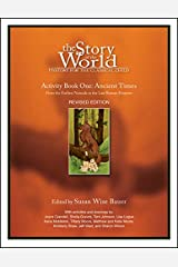 The Story of the World, Activity Book 1: Ancient Times - From the Earliest Nomad to the Last Roman Emperor Paperback