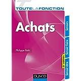 Toute la fonction Achats - 3e éd. : Savoirs - Savoir-faire - Savoir-être (French Edition)
