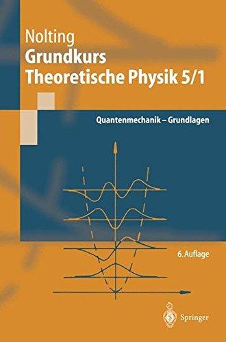 Grundkurs Theoretische Physik. Bd.5 1   Quantenmechanik