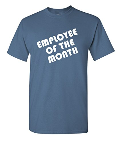 Employee Of The Month Business Work Office Sarcastic Novelty Funny T Shirt L Dusk (Employees For Ideas Under 10 Gift)