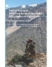 Past as Prologue: Revisiting Bernard-Henri Lévy's 2002 Report on Afghanistan