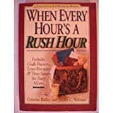 When Every Hour's a Rush Hour, Cristine Bolley and Joann C. Webster, 1562920561