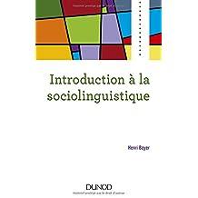 Introduction À la Sociolinguistique 2e Éd.