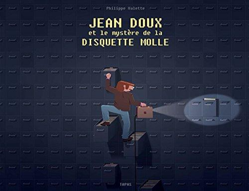 jean-doux-et-le-mystere-de-la-disquette-molle-tapas-bd-french-edition