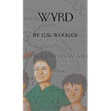 Wyrd (The Children of Snotingas Book 1)