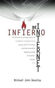 """Infierno de Internet: Una advertencia contemporánea y un recordatorio con respecto a esta antigua verdad: """"Y la lengua es un fuego, un mundo de iniquidad...es encendida por el infierno."""" Santiago 3:6"""