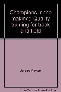 Hardcover Champions in the making;: Quality training for track and field Book