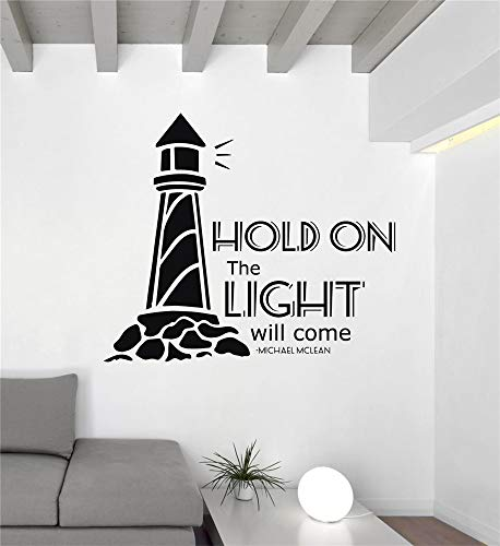 Vinyl Decal Quote Art Wall Sticker Inspirational Quotes Song Lyrics Wall Decals Michael McLean Hold On The Light Will Come for Living Room Bedroom Nursery Kids Room]()