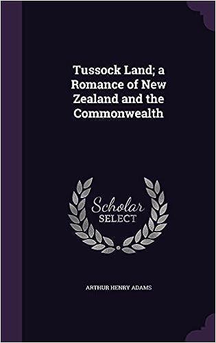 Telechargement Ebook Ipad Tussock Land A Romance Of New