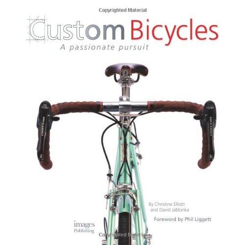 Custom Bicycles: A Passionate Pursuit