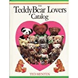 The Teddy Bear Lovers Catalog, Theodore Menten, 0894714139