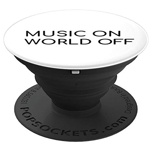Music On World Off Music Lovers Smartphone Grip PopSockets Grip and Stand for Phones and Tablets