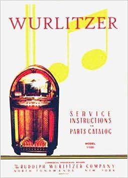 Wurlitzer 1100 Service & Parts Manual (Wurlitzer Phonographs