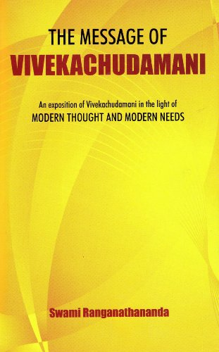 The Message Of Vivekachudamani/An Exposition in the Light of Modern Thoughts and Modern Needs