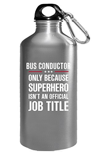 Gift For Superhero Bus Conductor - Water (16 Bottle Super Conductor)