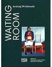 Andrzej Wróblewski: Waiting Room