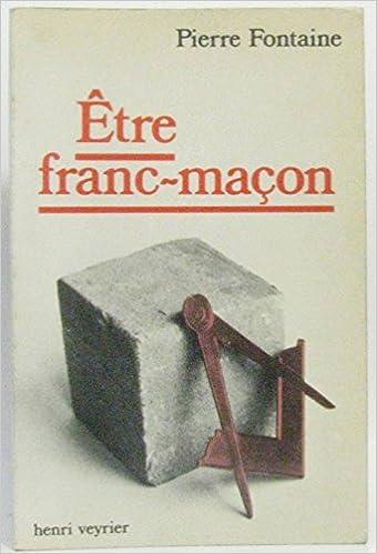 Livres gratuits Être franc-maçon pdf, epub ebook