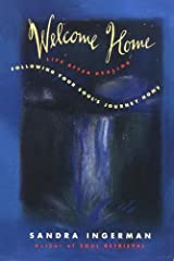 Welcome Home: Following Your Soul's Journey Home Kindle Edition