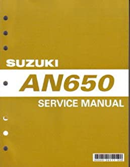 99500 36116 03e 2003 2012 suzuki an650 a burgman 650 service manual rh amazon com suzuki burgman 650 service manual download suzuki burgman 650 owners manual pdf
