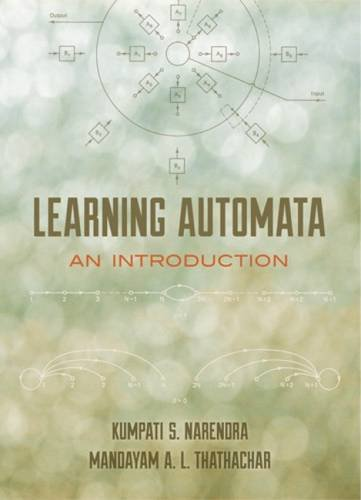 Learning Automata : An Introduction