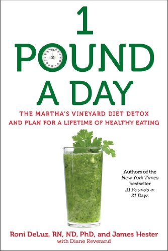 Lifetime Nutrition Plan (1 Pound a Day: The Martha's Vineyard Diet Detox and Plan for a Lifetime of Healthy Eating)