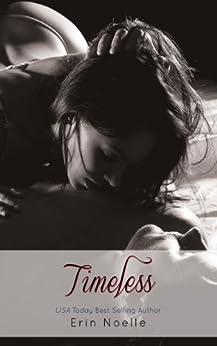 Timeless (Book Boyfriend Series 4) by [Noelle, Erin]