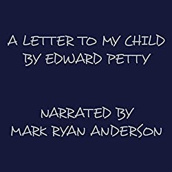 A Letter to My Child